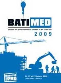 La région PACA va avoir son salon professionnel du BTP les 21-22 et 23 Janvier 2009 - Batiweb