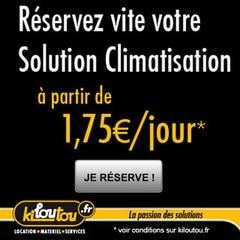 COUP DE CHAUD INATTENDU OU CANICULE INSTALLEE, LA SOLUTION CLIMATISATION EST DANS LA GAMME DE KILOUTOU ! - Batiweb