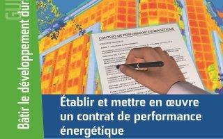 Les contrats de performance énergétique : mode d'emploi