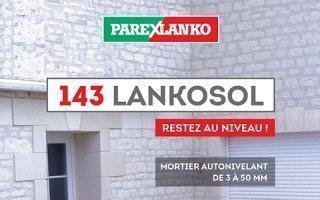 Avec 143 Lankosol restez au niveau ! - Batiweb