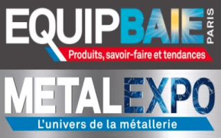 Top départ du salon EQUIPBAIE – METALEXPO 2016