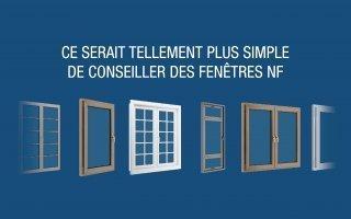 Les fenêtres certifiées NF s'offrent une nouvelle campagne de communication - Batiweb