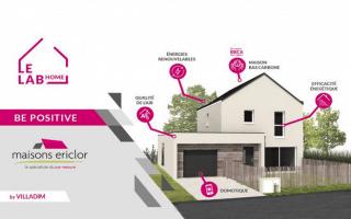 Le « Lab'Home » de Maisons Ericlor labellisé E+C-