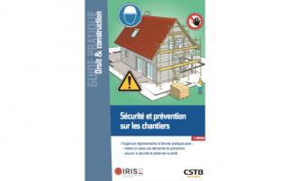 Publication d'un nouveau guide sur la sécurité et la prévention sur les chantiers Batiweb