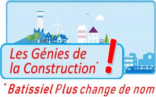 Pour sa 15e édition, Batissiel Plus devient « Les Génies de la Construction ! »
