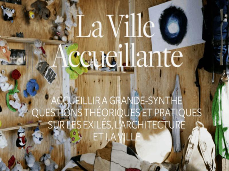 Migrants: les architectes créent La Ville Accueillante - Batiweb