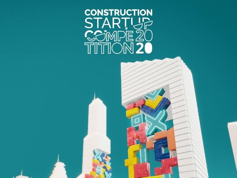 Construction Startup Competition : les candidatures sont ouvertes ! - Batiweb