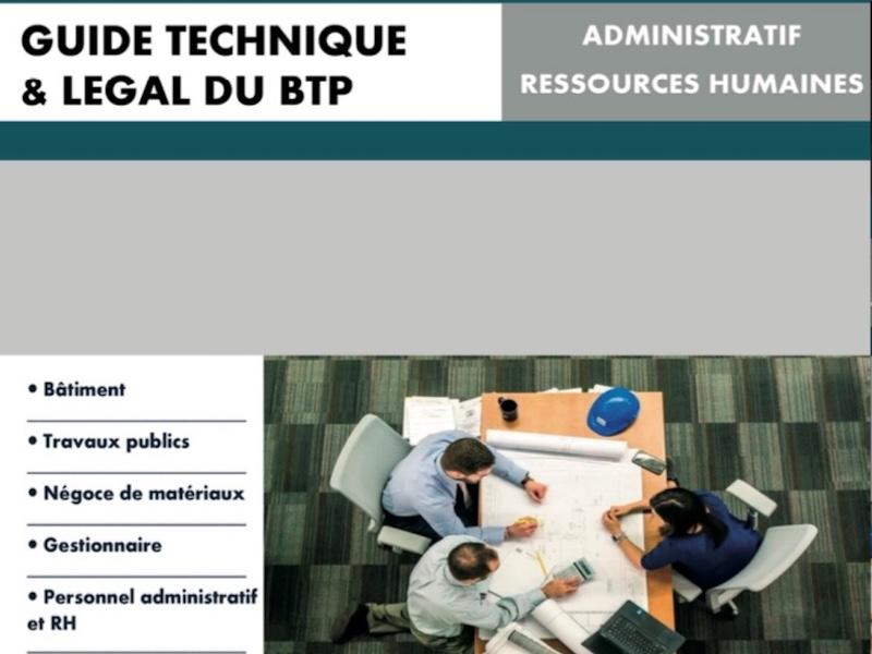 Parution d'un guide technique et légal pour le secteur du BTP - Batiweb