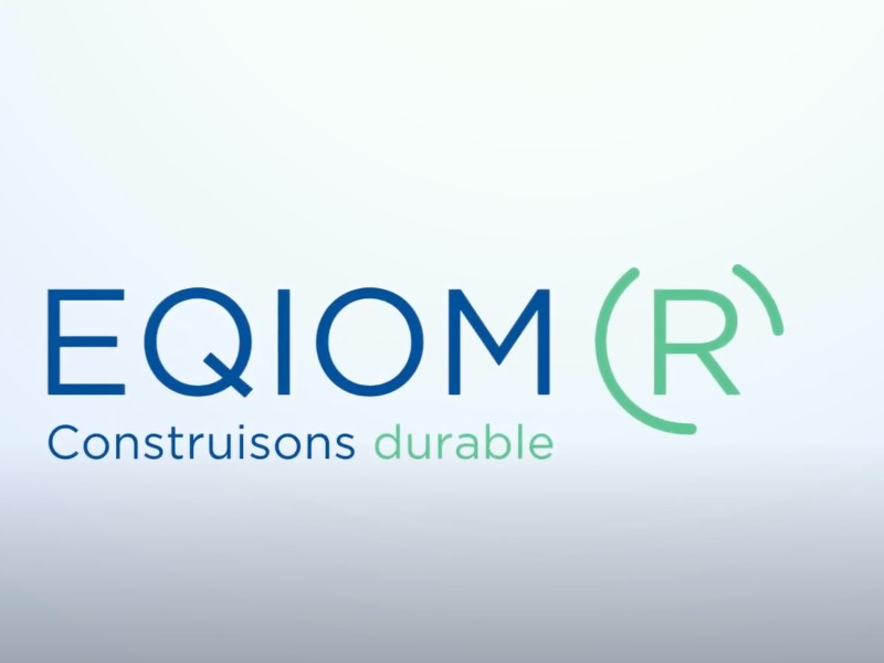 Eqiom lance « Eqiom R » pour la construction durable - Batiweb