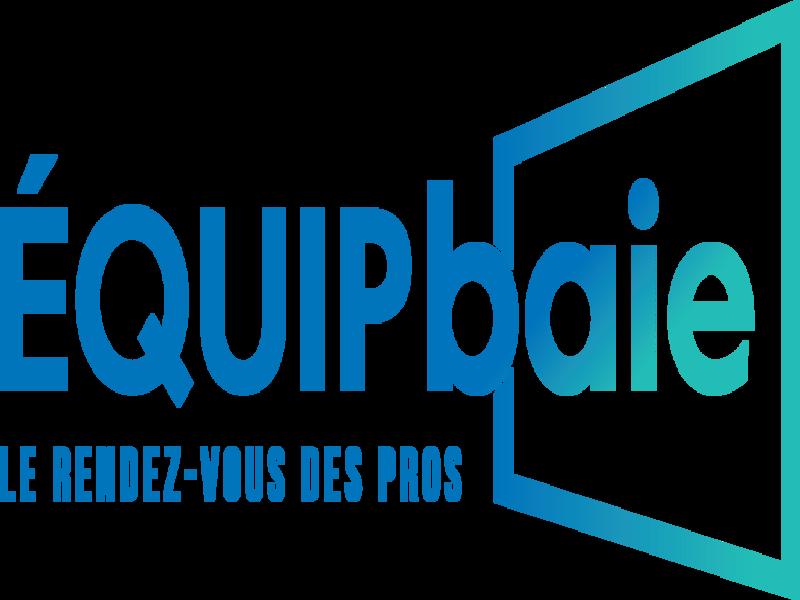 EquipBaie-Métalexpo fait le plein d'exposants - Batiweb