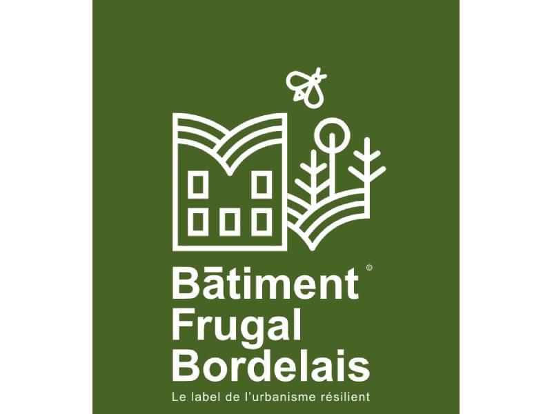 Naissance du label Bâtiment frugal bordelais - Batiweb