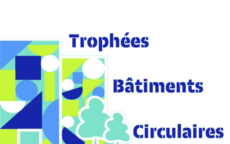Huit lauréats aux Trophées Bâtiments Circulaires - Batiweb