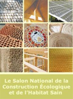 Salon Bâtir écologique ce week-end à Paris - Batiweb