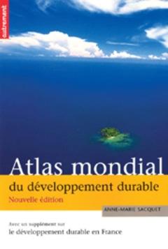 Un Atlas mondial du développement durable - Batiweb