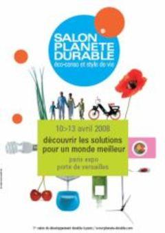 Salon Planète Durable du 10 au 13 avril 2008 à Paris - Batiweb