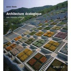 Architecture écologique : une histoire critique - Batiweb