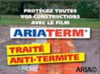 ARIA / Ariaterm film anti termite Batiweb