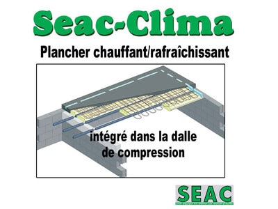 Seac-Clima : Plancher chauffant/rafraîchissant intégré dans la dalle de compression Batiweb