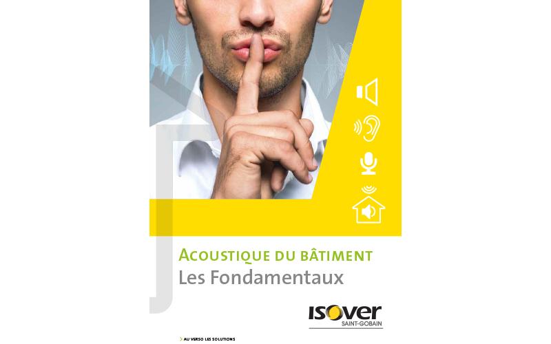 Chut, le nouveau guide acoustique ISOVER est disponible ! - Batiweb