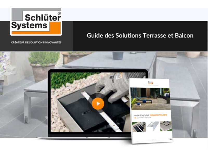 Schlüter systems : Guide Solutions Terrasse et Balcon - Batiweb