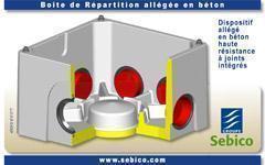 NOUVEAUTÉ 2012 : BOÎTE DE REPARTITION allégée en béton à joints intégrés