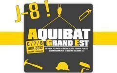 AQUIBAT GRAND EST 2012 : J-8 ! Batiweb