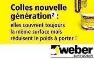 Nouvelle génération de colles à carrelage de Weber :  l'efficacité tout en légèreté...