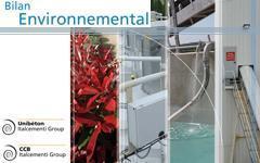 Unibéton publie son premier Bilan Environnemental - Batiweb