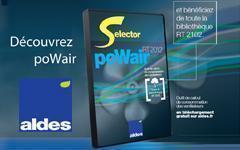 SELECTOR POWAIR EDITION SPECIALE RT 2012 : la boite a outils indispensable pour  une parfaite maitrise des reseaux aerauliques ! - Batiweb