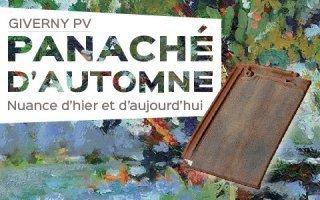Giverny PV, coloris Panaché d'Automne : Nuance d'hier et d'aujourd'hui