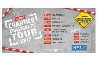 """Nouveau Chantier constructif tour 2017 :  L'expérience immersive des """"pros"""" de la construction par KP1 Batiweb"""