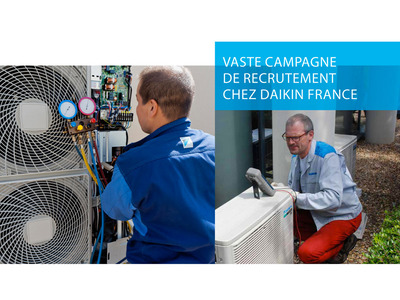 Daikin France ambitionne de recruter plus de 65 nouveaux collaborateurs en France Batiweb