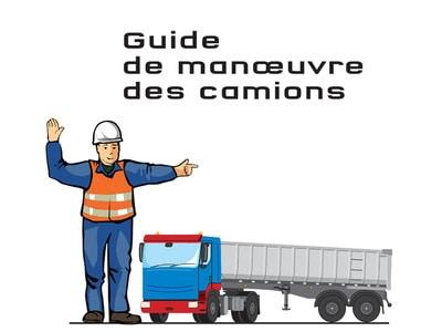 Information prévention : Guide de manoeuvre des camions Batiweb