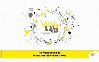 Faire de l'innovation le moteur des formations aux métiers du BTP de demain Le CCCA-BTP innove avec WinLab', éclaireur de tendances