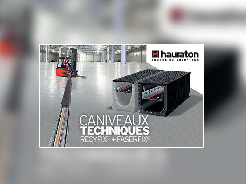 Caniveaux techniques Hauraton : l'optimisation parfaite pour le passage de vos câbles d'alimentation et de communication - Batiweb
