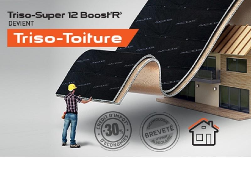 TRISO-SUPER 12 BOOST'R' devient TRISO-TOITURE