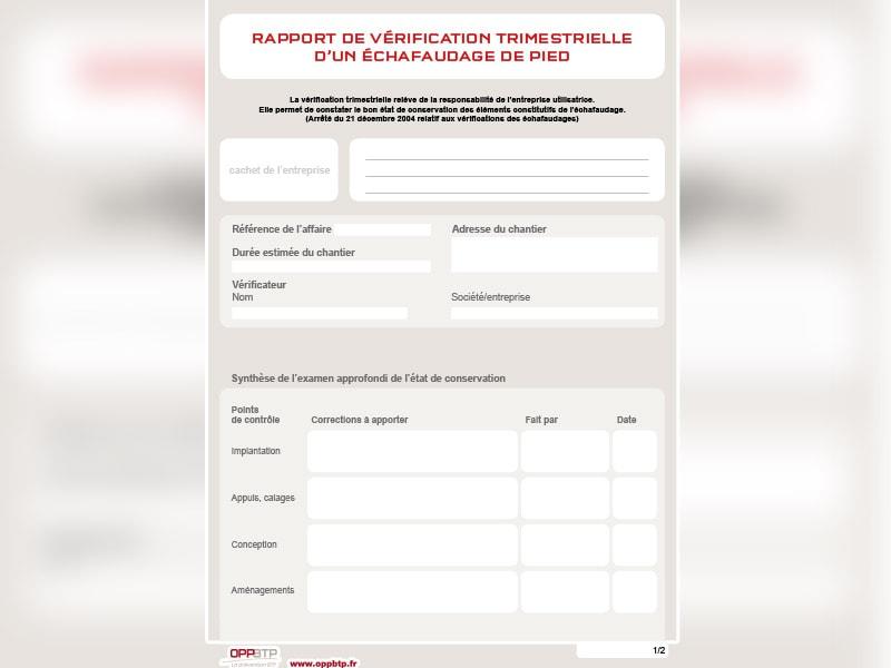 information prévention : Rapport de vérification trimestrielle d'un échafaudage de pied - Batiweb