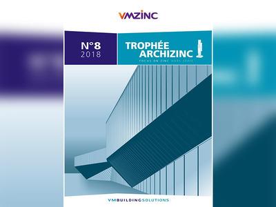 Mise à l'honneur des 14 projets primés au trophée Archizinc VMZINC 2018 Batiweb