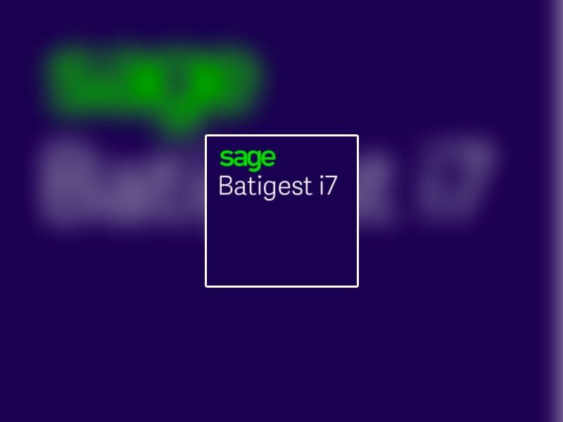 Simplifiez votre quotidien avec Sage Batigest i7 !