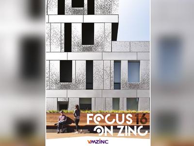 VMZINC dévoile son magazine FOCUS ON ZINC N°16 : des réalisations internationales vitrines des solutions VMZINC Batiweb