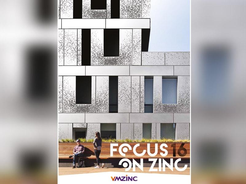 VMZINC dévoile son magazine FOCUS ON ZINC N°16 : des réalisations internationales vitrines des solutions VMZINC - Batiweb