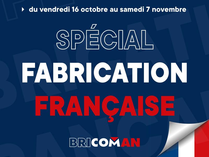 Bricoman valorise la fabrication française - Batiweb