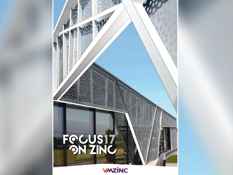 Le FOCUS ON ZINC 17 est dans les bacs - Batiweb