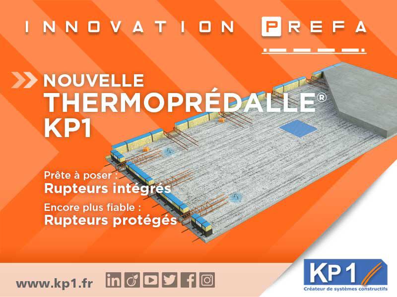 Nouvelle ThermoPrédalle® KP1 : Système de plancher à rupteurs prêt-à-poser pour des chantiers optimisés - Batiweb