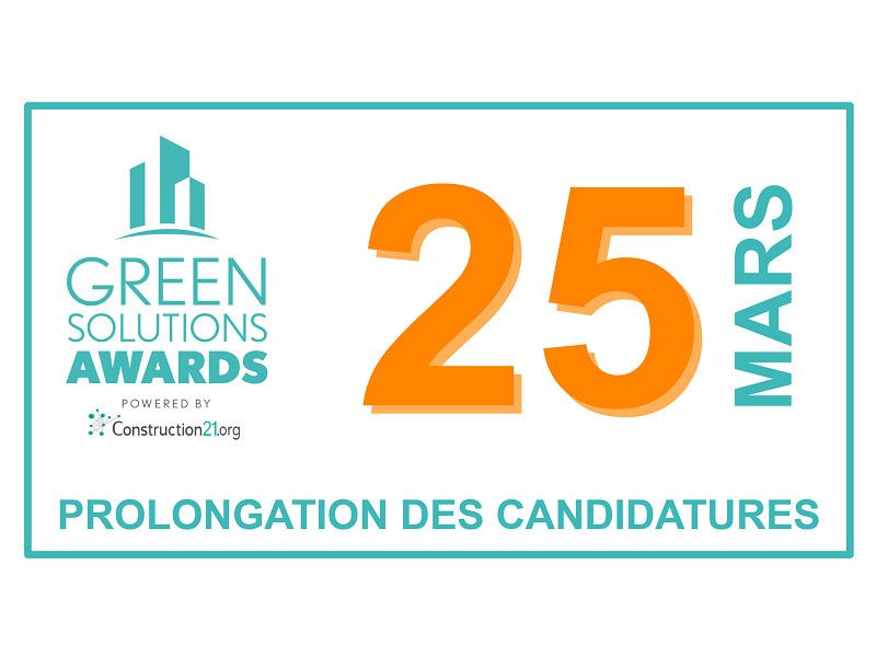 [Green Solutions Awards] Prolongation des inscriptions jusqu'au 25 mars - Batiweb