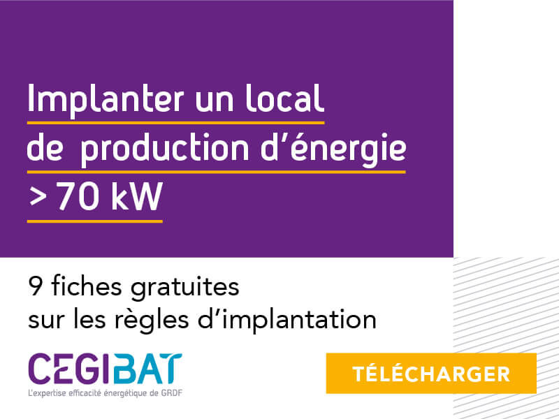 Implantation d'un nouvel LPE > 70kW - Batiweb