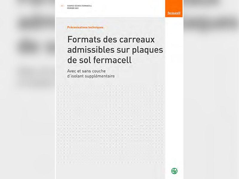 NOUVELLES PRÉCONISATIONS TECHNIQUES : Formats des carreaux admissibles sur plaques de sol fermacell® - Batiweb