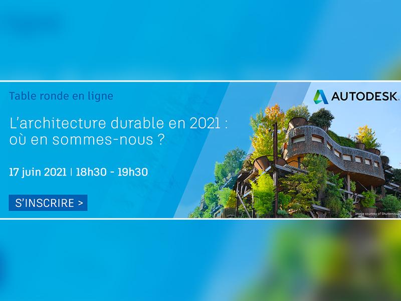L'architecture durable en 2021 : où en sommes-nous ? - Batiweb