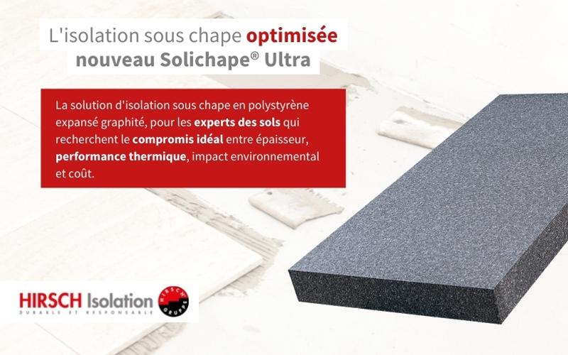 Solichape® Ultra: l'isolation sous chape optimisée - Batiweb