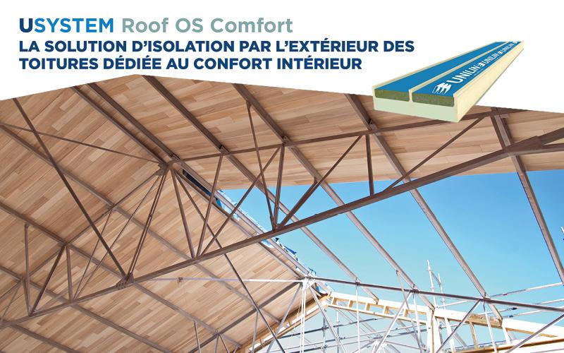Découvrez le panneau de toiture Usystem Roof OS Comfort, la solution d'isolation par l'extérieur des toitures dédiée au confort intérieur ! - Batiweb
